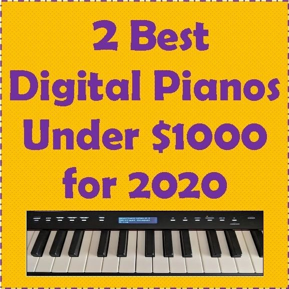 2 best digital pianos under $1000